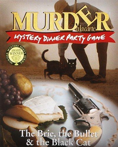 saludable Murder a la Cochete The The The Brie, the Bullet & the negro Cat Mystery Dinner Party Juego by Paul Lamond Juegos  Entrega gratuita y rápida disponible.
