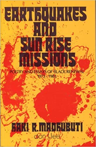 Earthquakes And Sun Rise Missions Poetry And Essays Of Black  Earthquakes And Sun Rise Missions Poetry And Essays Of Black Renewal   Haki R Madhubuti  Amazoncom Books