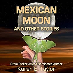 Mexican Moon and Other Stories