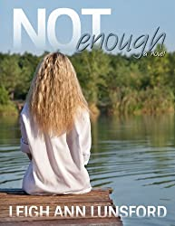 Not Enough (Parker Siblings Series Book 1)
