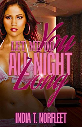 Download for free Let Me Do You All Night Long