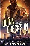 Quinn Checks In: (Liam Quinn Mystery #1) (Liam Quinn Mysteries)