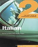 Colloquial Italian 2, Sylvia Lymbery and Sandra Silipo, 0415281563