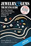 Jewelry & Gems_The Buying Guide 7/E: How to Buy Diamonds, Pearls, Colored Gemstones, Gold & Jewelry with Confidence and Knowledge (Jewelry & Gems: The Buying Guide (Paperback))