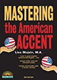 img - for Mastering the American Accent book / textbook / text book