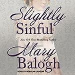 Slightly Sinful: Bedwyn Saga Series, Book 5 | Mary Balogh