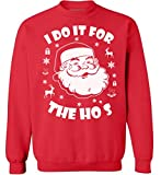 Awkward Styles I Do It for The Hos Sweatshirt Ugly Christmas Sweatshirt Funny Santa Sweater Red 4XL