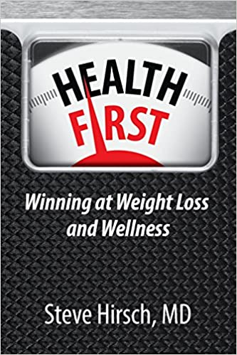 Book Health First: Winning at Weight Loss and Wellness