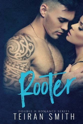 Rooter (Double H Romance) (Volume 1)