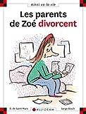 Les Parents de Zoe divorcent (5)
