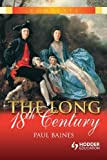 The Long 18th Century, Paul Baines, 0340813725