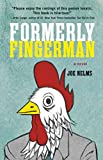 Image of Formerly Fingerman: A Novel