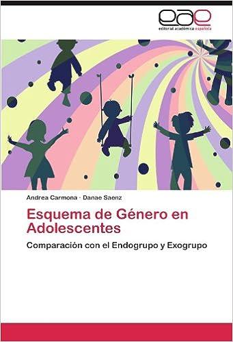 Esquema de Genero En Adolescentes: Amazon.es: Andrea Carmona, Danae ...