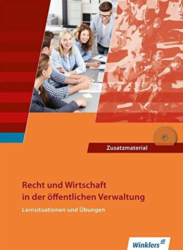Ausbildung in der öffentlichen Verwaltung: Recht und Wirtschaft - Lernsituationen und Übungen: Schülerband