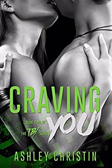 Craving You (TBX Book 2) by [Christin, Ashley]