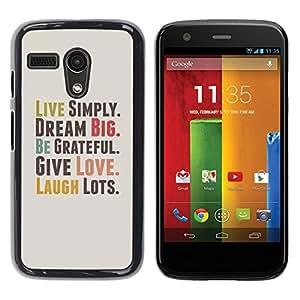 PC/Aluminum Funda Carcasa protectora para Motorola Moto G 1 1ST Gen I X1032 Live Simply Dream Grateful Love Quote Laugh / JUSTGO PHONE PROTECTOR