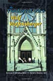 The Theological Voice of Wolf Wolfensberger, William C. Gaventa and David L. Coulter, 0789013150