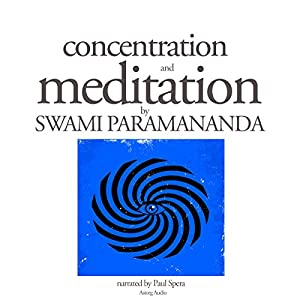 Concentration and Meditation Audiobook