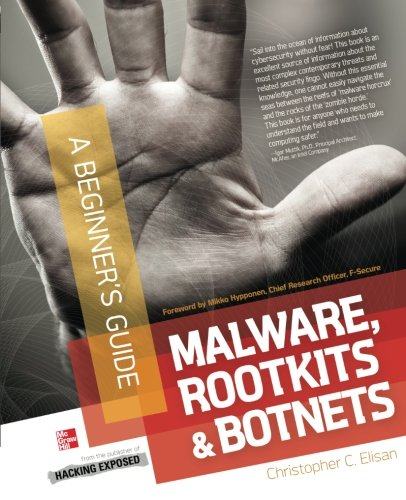 Malware, Rootkits & Botnets A Beginner's Guide (Best Mobile Malware Protection)