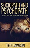 img - for Sociopath and Psychopath: How to spot them, check them, and avoid them book / textbook / text book