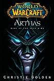 Arthas, Christie Golden, 1416550771