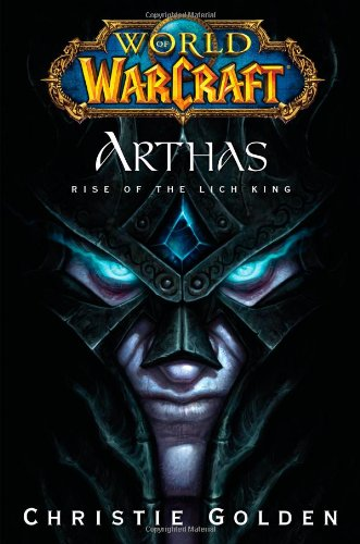 World of Warcraft: Arthas – Rise of the Lich King