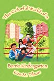 Colorful World of a Barrio Kindergarten, Liza M Tilson, 0595273513