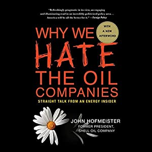 Why We Hate the Oil Companies Audiobook