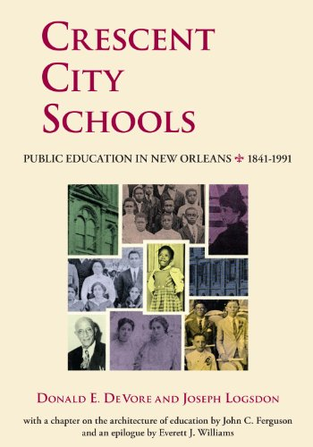 Books : Crescent City Schools: Public Education in New Orleans, 1841-1991
