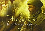 img - for El mozarabe (Librinos) (Spanish Edition) book / textbook / text book