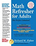 Math Refresher for Adults: The Perfect Solution (Mastering Essential Math Skills)
