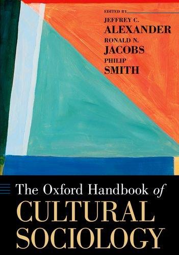 Cultural Handbook (The Oxford Handbook of Cultural Sociology (Oxford Handbooks))
