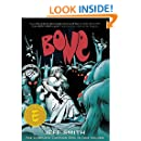 Bone: The Complete Cartoon Epic - All volumes in Single book(Black & White Edition)