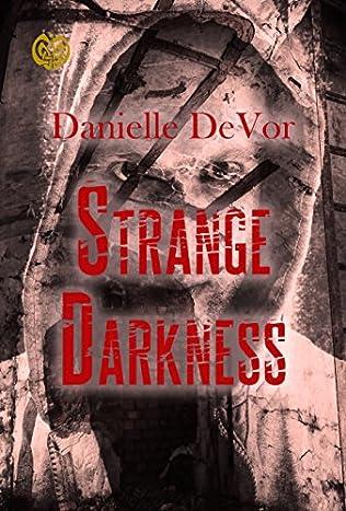 book cover of Strange Darkness
