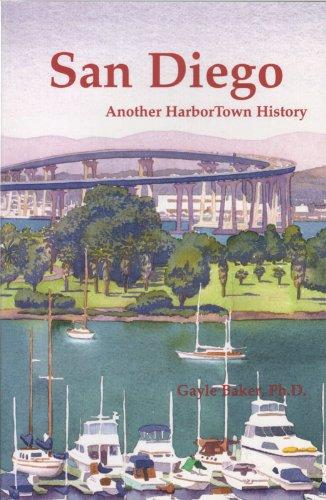 San Diego, Another HarborTown History (HarborTown Histories Book - Diego San Horton