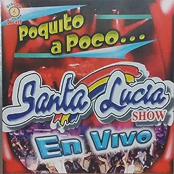 De Que Murieron Los Quemados (En Vivo) de santa lucia show en Amazon Music - Amazon.es
