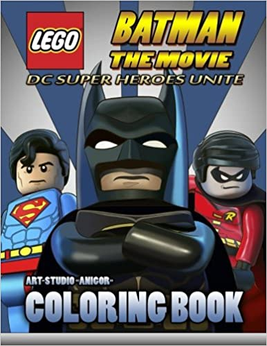 LEGO Batman The MovieColoring BookDC SUPER HEROES UNITE Amazoncouk Art Studio Anigor 9781543240467 Books