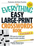 The Everything Easy Large-Print Crosswords Book, Volume II: 150 easy-to-read and easy-to-solve puzzles