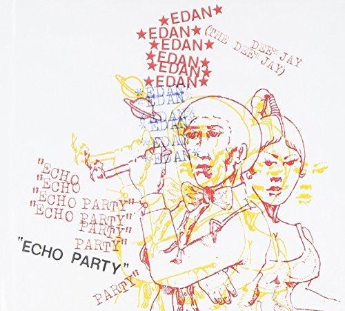 Edan-Echo Party-CD-FLAC-2009-FATHEAD Download