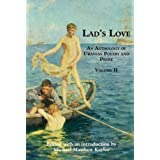 Lad's Love: An Anthology of Uranian Poetry and Prose, Volume II
