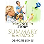 The Magnolia Story: Summary & Analysis | Osmosis Jones