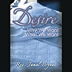 Desire: The Four-Part Series | Jamal Harrison Bryant