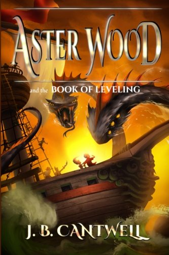 Aster Wood and the Book of Leveling (Volume (Aster Wood)