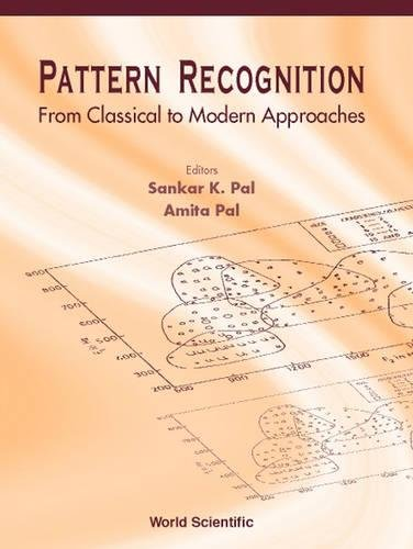 Download Pattern Recognition From Classical to Modern Approaches ebook