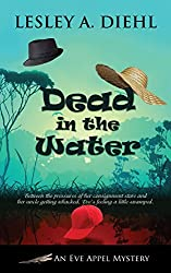 Dead in the Water (An Eve Appel Mystery Book 2)