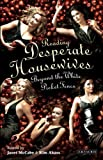 : Reading 'Desperate Housewives': Beyond the White Picket Fence (Reading Contemporary Television)
