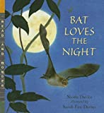 Bat Loves the Night (Read and Wonder (Pb))