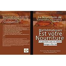 La nourriture de Progression Arithmétique 1: Mathematiques est votre Nourriture (French Edition)