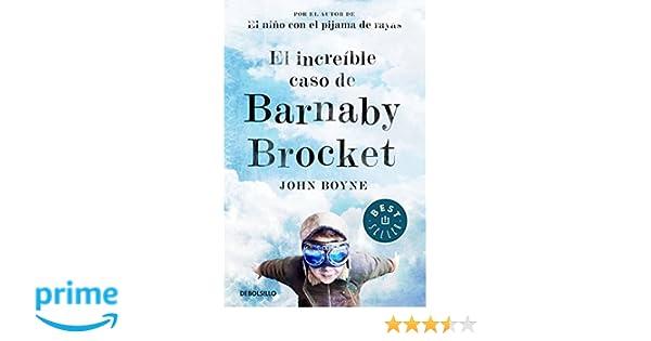 El increíble caso de Barnaby Brocket (BEST SELLER): Amazon.es: John Boyne, ANA; MATA BUIL: Libros