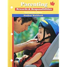 Parenting Rewards and Responsibilities 1Ce Workbook